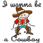 I wanna be a cowboy T-shirts and gifts.