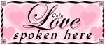 LOVE SPOKEN (WRITTEN) HERE 1&2