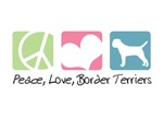 Peace, Love, Border Terriers