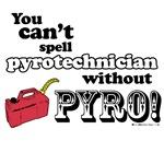 Pyrotechnician!