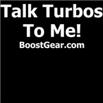 Talk Turbos To Me
