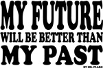 MY FUTURE ...