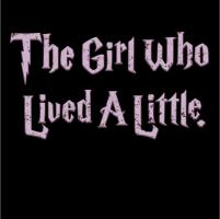 The Girl Who Lived A Little