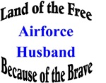 Airforce Husband Land of the Free