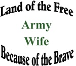 Land of the Free Army Wife