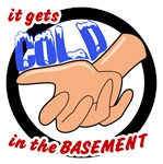 It Gets Cold in the Basement
