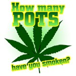 How Many Pots Have You Smoken?