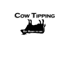 Cow Tipping - Get Ready to Live!