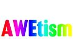 AWEtism