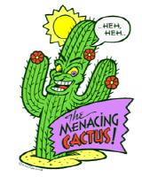 menacing cactus