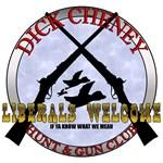 Dick Cheney Hunting & Gun Club T-shirts & Gifts