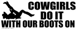 Cowgirls Do It T-shirts, Apparel & Gifts