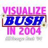 VISUALIZE BUSH