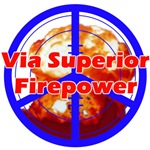 Superior Fire Power Shirts