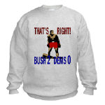 Presdient George Bush (Bush 2, Dems 0) T-shirts
