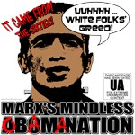 Obamastein (Obamanation) White Folks' Greed T-shir