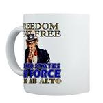 Air Force Freedom Isn't Free Mugs
