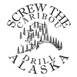 Screw the Caribou (Drill Alaska) T shirts & gifts