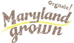 Organic! Maryland Grown!