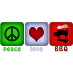 Peace Love and BBQ