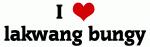I Love lakwang bungy