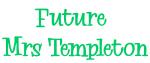 Future  Mrs Templeton