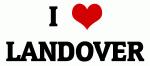 I Love LANDOVER