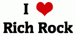 I Love Rich Rock