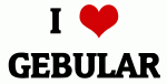 I Love GEBULAR
