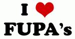 I Love FUPA's