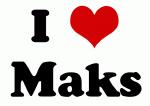 I Love Maks
