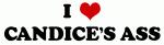 I Love CANDICE'S ASS