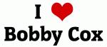 I Love Bobby Cox