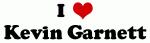 I Love Kevin Garnett