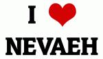 I Love NEVAEH