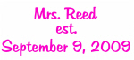 Mrs. Reed est. September 9, 2009