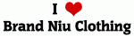 I Love Brand Niu Clothing