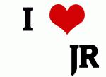 I Love        JR