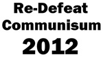 Re-Defeat Communism