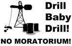 Drill Baby Drill No Moratorium