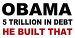 Obama 5 Trillion In Debt He Built That