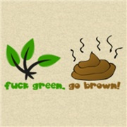 Fuck green!