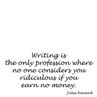Writing is the only profession where...