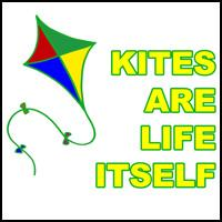 KITES ARE LIFE ITSELF T-SHIRTS & GIFTS