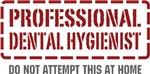 Professional Dental Hygienist