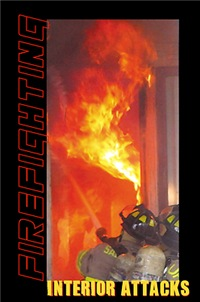 Firefighting - Interior Attacks