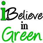 I Believe in Green Environmental T-Shirts & Gifts