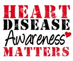 Heart Disease Awareness Matters T-Shirts