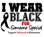 Melanoma I Wear Black For Someone Special Shirts