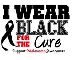 Melanoma I Wear Black For The Cure Shirts